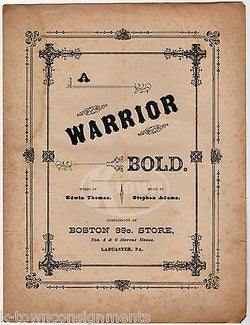 A WARRIOR BOLD EDWIN THOMAS STEPHEN ADAMS LANCASTER PA ANTIQUE SHEET MUSIC - K-townConsignments