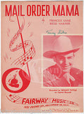 WESLEY TUTTLE MAIL ORDER MAMA VINTAGE COUNTRY MUSIC SONG SHEET MUSIC 1947 - K-townConsignments