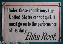 ELIHU ROOT US SECRETARY OF WAR AMERICANA QUOTE ANTIQUE WWI HOME FRONT POSTER - K-townConsignments