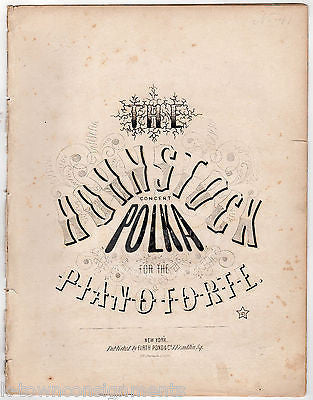 THE HOHNSTOCK POLKA PIANO FORTE ANTIQUE GRAPHIC ENGRAVING SHEET MUSIC - K-townConsignments