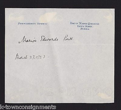MARION EDWARDS PARK BRYN MAWR COLLEGE PRESIDENT ORIGINAL AUTOGRAPH SIGNATURE - K-townConsignments