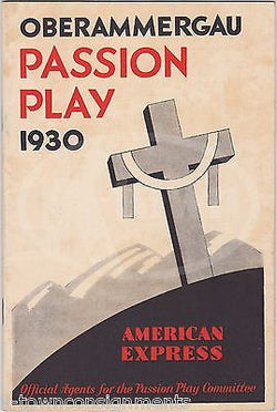 OBERAMMERGAU PASSION PLAY ANTIQUE AMERICAN EXPRESSADVERTISING THEATRE PLAYBILL - K-townConsignments
