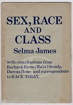 SEX RACE AND CLASS BY SELMA JAMES AFRICAN AMERICAN CIVIL RIGHTS BOOK 1975 - K-townConsignments