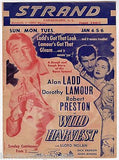 ALAN LADD DOROTHY LAMOUR WILD HARVEST ACTORS ORIGINAL MOVIE PROMO POSTER FLYER - K-townConsignments