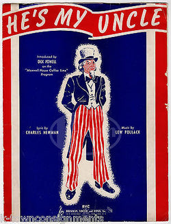 HE'S MY UNCLE SAM VINTAGE WWII GRAPHIC ART ILLUSTRATED PATRIOTIC SHEET MUSIC - K-townConsignments