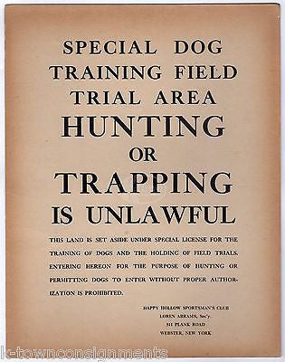 WEBSTER NEW YORK HAPPY HOLLOW SPORTSMAN'S CLUB HUNTING DOG TRAINING BROADSIDE - K-townConsignments