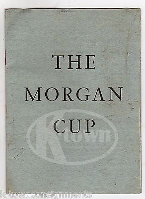 THE MORGAN CUP 50th ANNIVERSARY HISTORY OF WINNERS VINTAGE SOUVENIR BOOKLET 1949 - K-townConsignments