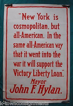 JOHN HYLAN NEW YORK MAYOR NY PATRIOTISM QUOTE VINTAGE WWI LIBERTY LOAN POSTER - K-townConsignments
