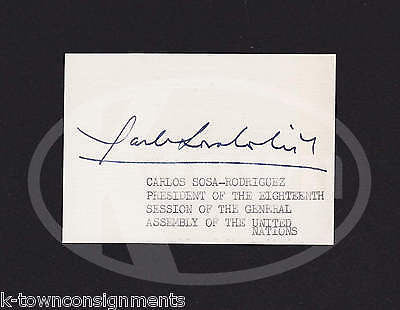 CARLOS SOSA-RODRIQUEZ UNITED NATIONS GENERAL ASSEMBLY AUTOGRAPH SIGNATURE CARD - K-townConsignments