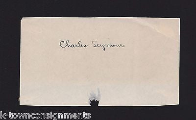 CHARLES SEYMOUR YALE UNIVERSITY PRESIDENT ORIGINAL ANTIQUE AUTOGRAPH SIGNATURE - K-townConsignments