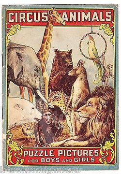 CIRCUS ANIMALS PUZZLE PICTURES ANTIQUE CALIFORNIA FIG SYRUP ADVERTISING BOOK - K-townConsignments