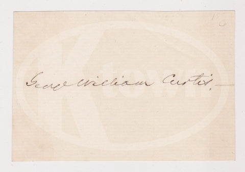 GEORGE W. CURTIS REPUBLICAN PARTY FOUNDER CIVIL RIGHTS AUTOGRAPH SIGNATURE - K-townConsignments