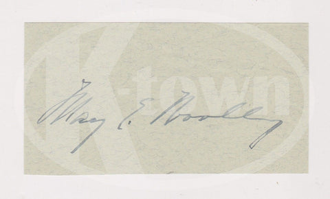 MARY EMMA WOOLEY BROWN UNIVERSITY MOUNT HOLYOKE PRESIDENT AUTOGRAPH SIGNATURE - K-townConsignments