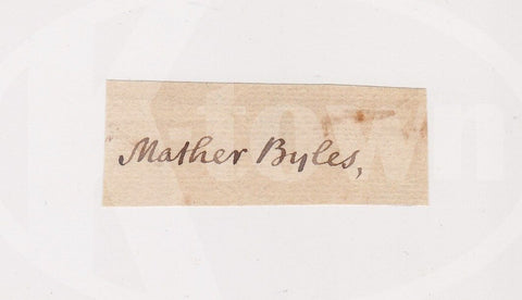 MATHER BYLES BOSTON LOYALIST COTTON MATHER FAMILY ANTIQUE AUTOGRAPH SIGNATURE - K-townConsignments