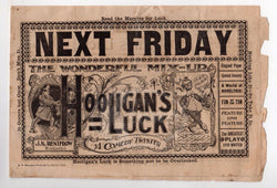 HOOLIGAN'S LUCK VAUDEVILLE THEATRE STAGE COMEDY ANTIQUE BROADSIDE ADVERTISING - K-townConsignments
