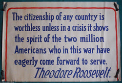 TEDDY ROOSEVELT MILITARY APPRECIATION QUOTE ORIGINAL WWI HOME FRONT POSTER - K-townConsignments