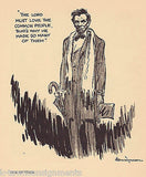 ABE LINCOLN GOD LOVES COMMONERS VINTAGE VAUGHN SHOEMAKER POLITICAL CARTOON PRINT - K-townConsignments