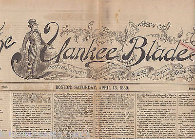 THE YANKEE BLADE BOSTON NEW ENGLAND ANTIQUE NEWSPAPER APRIL 13 1889 - K-townConsignments
