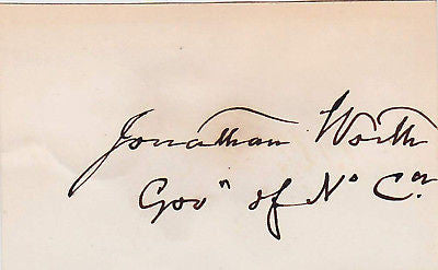 JONATHAN WORTH CIVIL WAR GOVERNOR AUTOGRAPH SIGNATURE - K-townConsignments