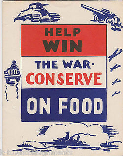 HELP WIN THE WAR CONSERVE ON FOOD VINTAGE WWII HOME FRONT GRAPHIC GREETINGS CARD - K-townConsignments