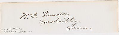 WILLIAM POSSER UNION CIVIL WAR COLONEL & TN CONGRESS ANTIQUE AUTOGRAPH SIGNATURE - K-townConsignments