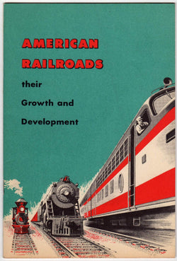 American Railroad Growth & Development Vintage Graphic Illustrated Railway History Booklet 1956