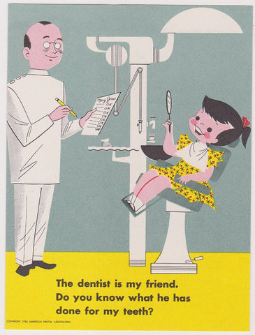 The Dentist is my Friend Vintage Kids Dentists Office PSA Advertising Mini Poster