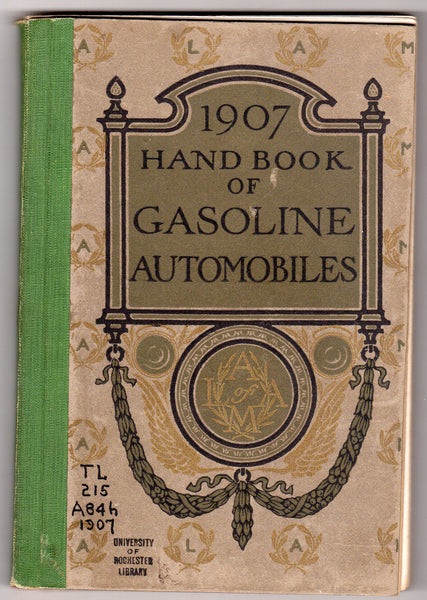 1907 Handbook of Gasoline Automobiles Autograph Signed by George Selden