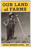 Our Land of Farms Vintage 1950s Graphic Illustrated Educational Booklet
