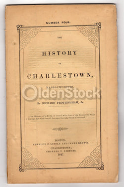 History of Charlestown Massachusetts by Frothingham Antique Boston Pamphlet Book