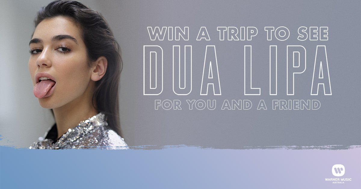 WIN TICKETS TO SEE DUA LIPA IN SYDNEY