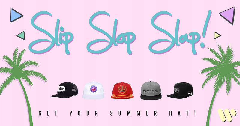 SLIP SLOP SLAP, THERE'S A HAT FOR EVERYONE THIS SUMMER