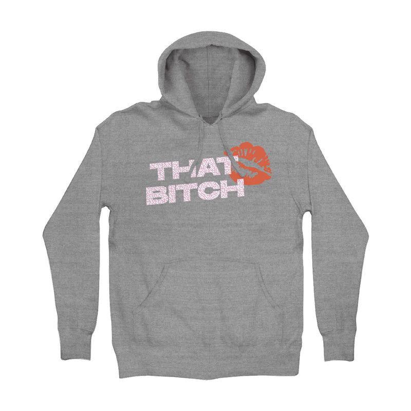 That Bitch Hoodie