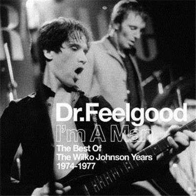 I'm A Man (Best Of The Wilko Johnson Years 1974-1977)