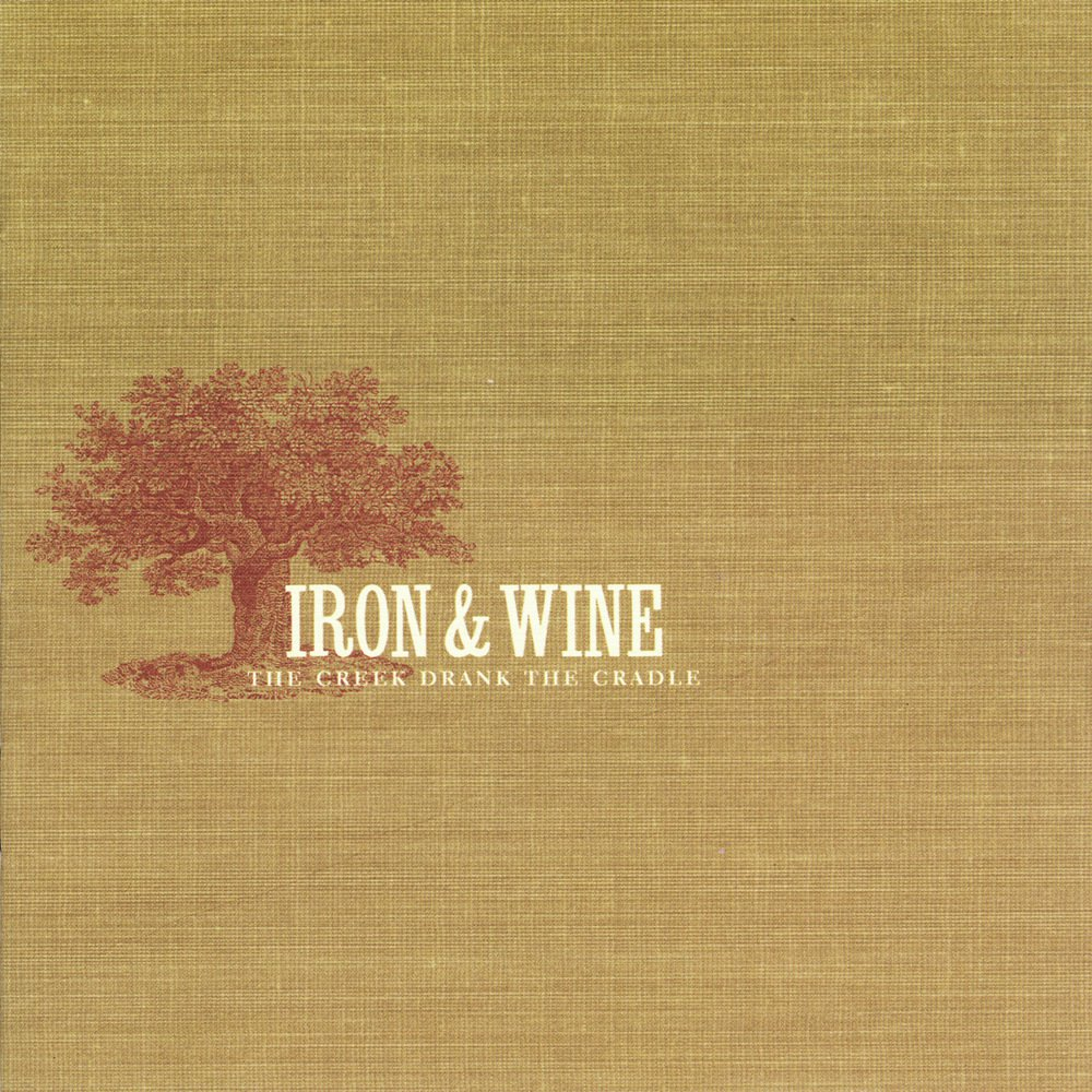 The Creek Drank The Cradle (CD) | Iron & Wine