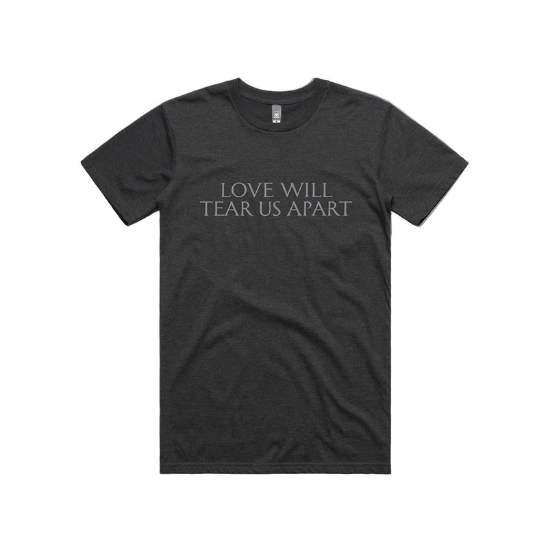 Love Will Tear Us Apart Black T-Shirt
