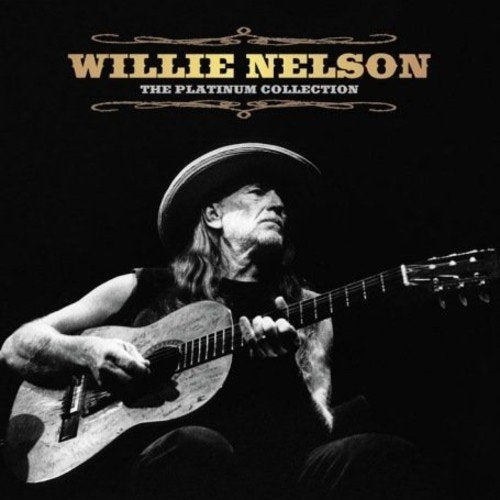The Platinum Collection (CD) | Willie Nelson