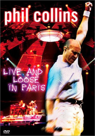 Live 'N' Loose In Paris (DVD) | Phil Collins