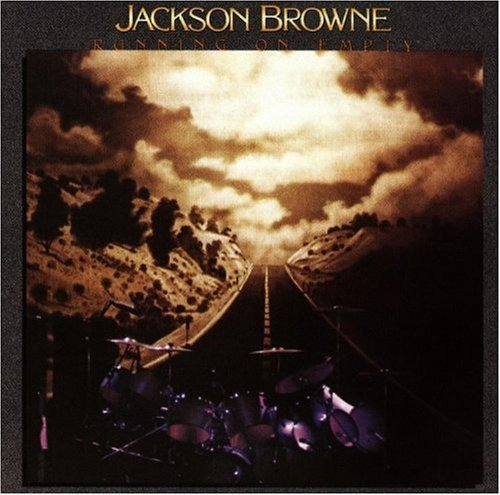 Running On Empty | Jackson Browne