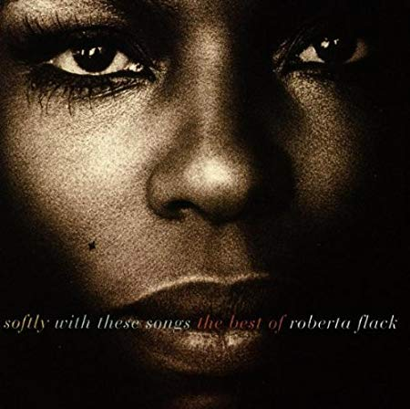 Softly With These Songs (CD) | Roberta Flack
