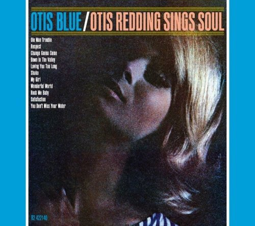 Otis Blue: Otis Redding Sing Soul | Otis Redding