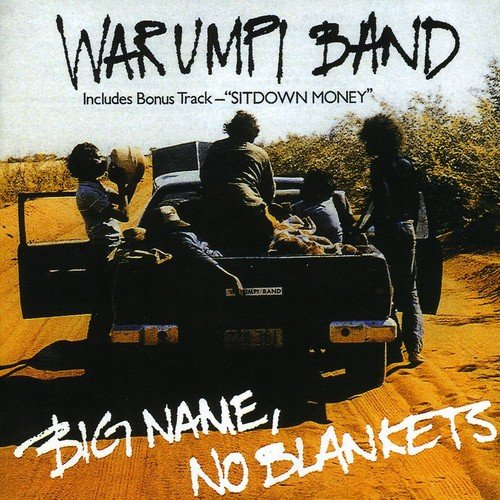 Big Name No Blankets (CD) | Warumpi Band