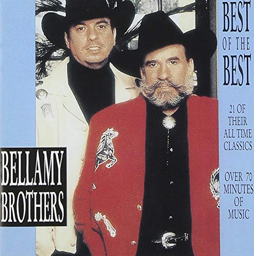 Best of the Best | The Bellamy Brothers
