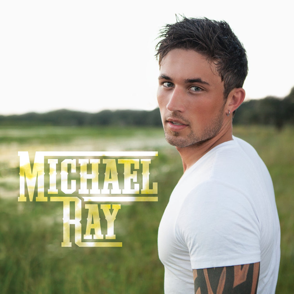 Michael Ray (CD) | Michael Ray