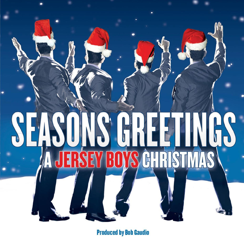 Seasons Greetings: A Jersey Boys Christmas | Jersey Boys