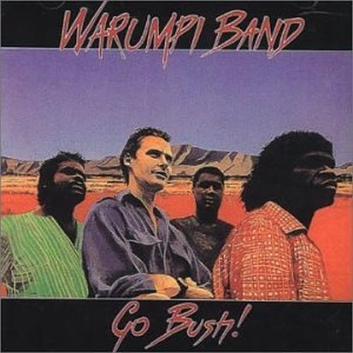 Go Bush! (CD) | Warumpi Band