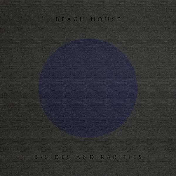 B-Sides and Rarities Beach House CD