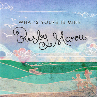 What's Yours Is Mine - The Covers EP (CD) | Busby Marou