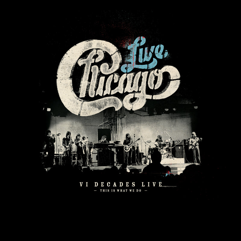 Chicago: VI Decades Live