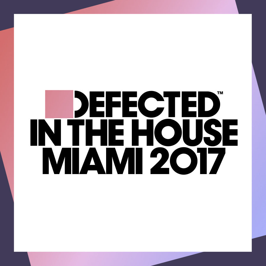 Defected In The House Miami 2017 (2CD)
